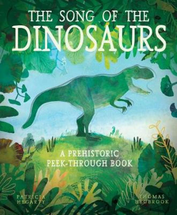 Song Of The Dinosaurs -  Patricia Hegarty