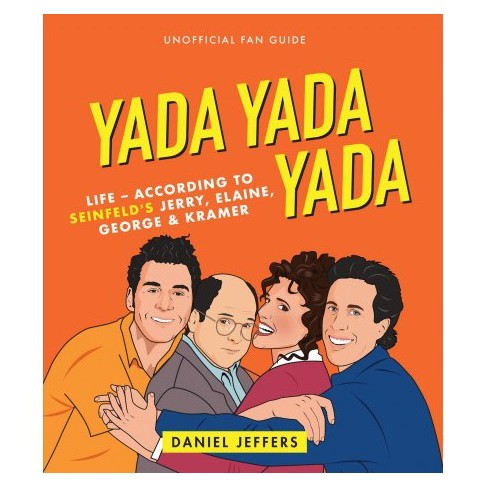 'Yada Yada Yada' : Life According To The Seinfelds