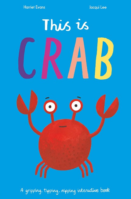 This is Crab by Harriet Evans
