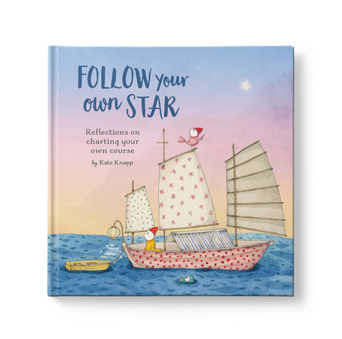 Follow your own Star By Kate Knapp