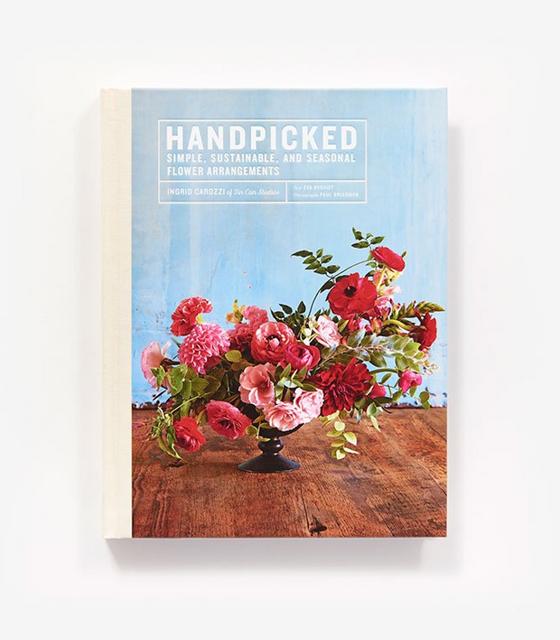 Handpicked: Simple, Sustainable and Seasonal Flower Arrangements