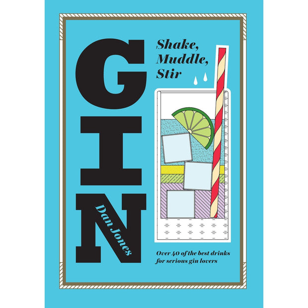 Gin : Shake, Muddle, Stir-Bar Books-Other-OPUS Design