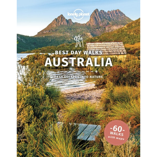Lonely Planet - Best Day Walks Australia - 1st Edition