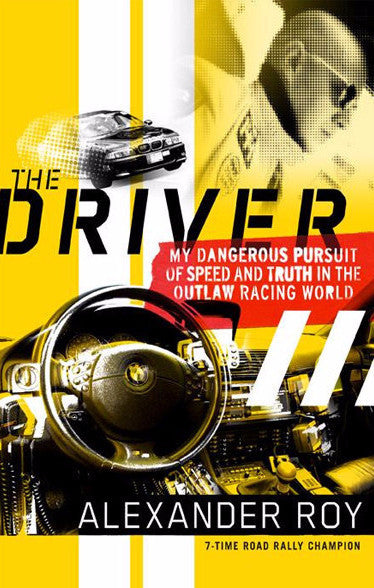 The Driver by Alex Roy
