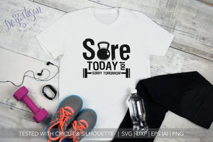 20DZA2001 Sore Today not sorry tomorrow Premium Cut files for your Cricut or Silhouette Cutting Machines. File formats include SVG | DXF | EPS | Ai.