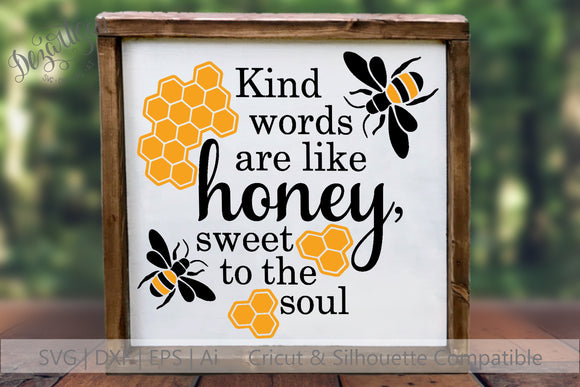 Kind Words are like honey Bee SVG | DXF for Cricut & Silhouette