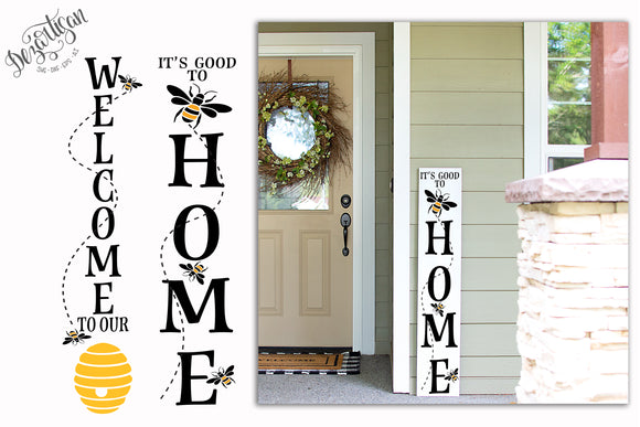 It's Good to be home Welcome to our Hive  SVG | DXF for Cricut & Silhouette