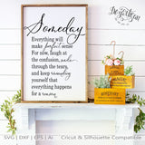 20DZA2010 Someday everything will make perfect sense - Premium Cut files for your Cricut or Silhouette Cutting Machines. File formats include SVG | DXF | EPS | Ai.