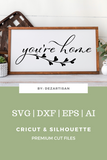 20DZA2012 You're Home Premium Cut files for your Cricut or Silhouette Cutting Machines. File formats include SVG | DXF | EPS | Ai.