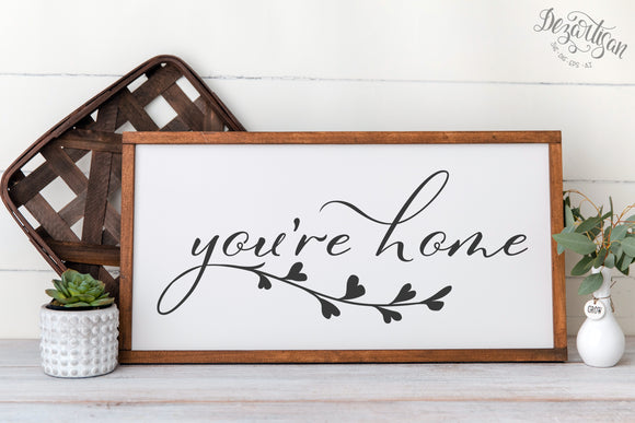 You're Home  SVG | DXF Cricut Silhouette Cut Files