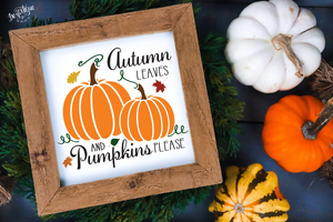 Autumn Leaves & Pumpkins Please  Premium Cut File for your Cricut & Silhouette Cutting Machines. File Formats are SVG | DXF | EPS | Ai