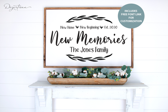 New Home New Beginnings New Memories SVG and DXF cut ready files for Cricut & Silhouette