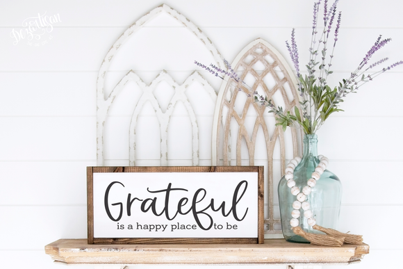 Grateful is a happy place to be SVG and DXF cut ready files for Cricut & Silhouette