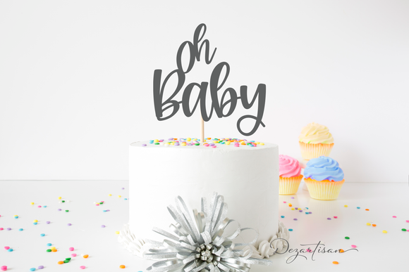 Oh Baby Cake Topper Premium SVG  | DXF Cut File for Cricut and Silhouette Die Cutting Machines