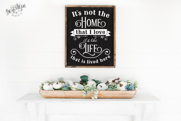 It's not the Home  SVG | DXF Cricut Silhouette Cut Files