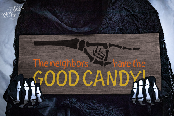 Halloween Neighbors Have The Good Candy Svg Dxf For Cricut Silhoue Dezartisan
