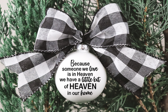 Because Someone we love is in heaven Premium Cut File for your Cricut & Silhouette Cutting Machines. File Formats are SVG | DXF | EPS | Ai