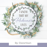 DZA213 I know My Redeemer Lives Premium Cut files for your Cricut or Silhouette Cutting Machines. File formats include SVG | DXF | EPS | Ai.