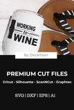 DZA538 Working 9 to wine Premium Cut files for your Cricut or Silhouette Cutting Machines. File formats include SVG | DXF | EPS | Ai.