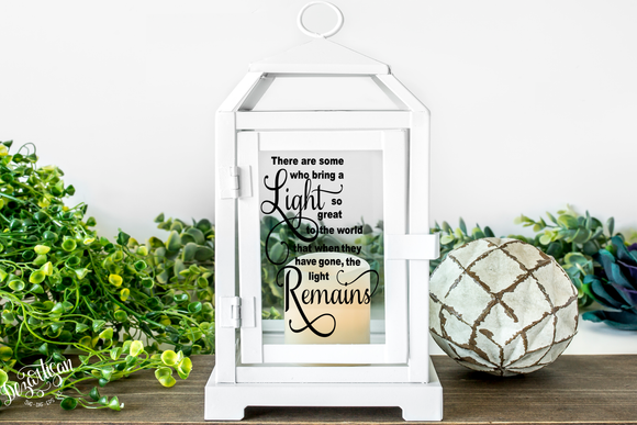 Memorial  The Light Remains Premium Cut File for your Cricut & Silhouette Cutting Machines. File Formats are SVG | DXF | EPS | Ai