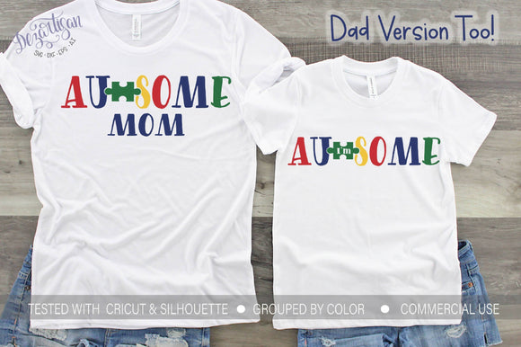 I'm Au-some Au-some Mom Au-some Dad Premium Cut File for your Cricut & Silhouette Cutting Machines. File Formats are SVG | DXF | EPS | Ai