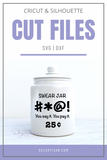 Swear Jar Premium SVG and DXF cut ready files for Cricut & Silhouette