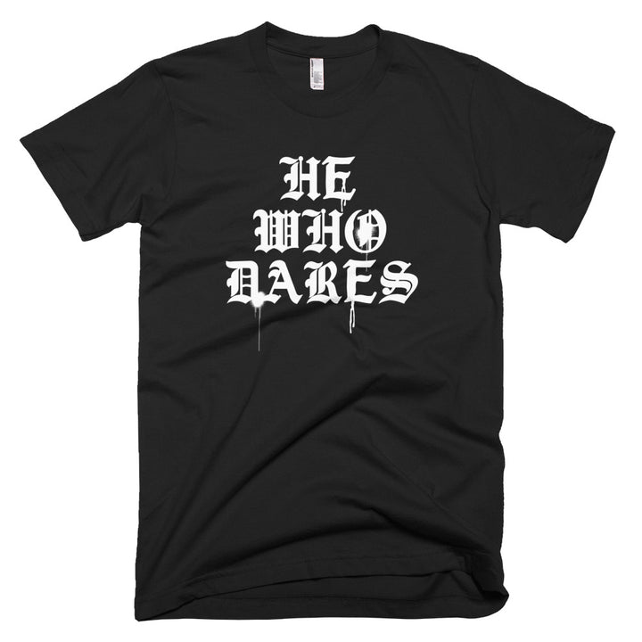 He Who Dares Cotton T-Shirt