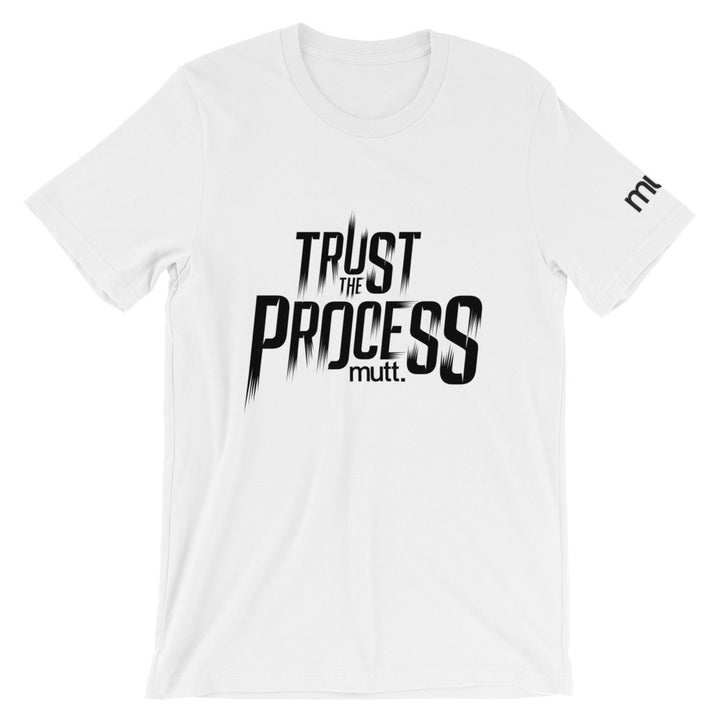 Trust The Process Short-Sleeve Unisex T-Shirt