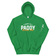 Load image into Gallery viewer, Sólás Here To Paddy Hoodie