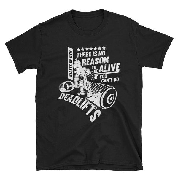 Can't Live Without Deadlifts T-Shirt