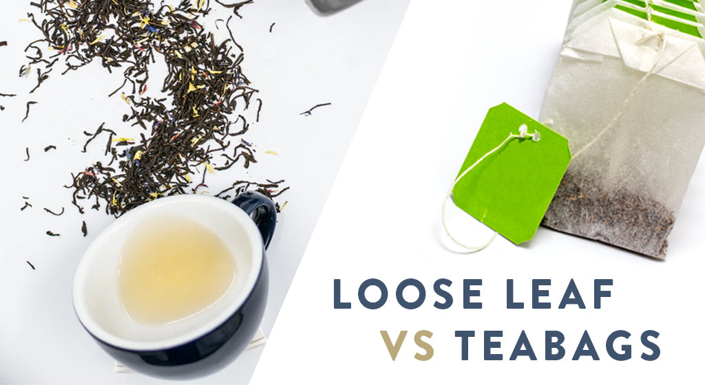 Teabags vs Loose Leaf Tea: Is loose leaf tea better than teabags and why?