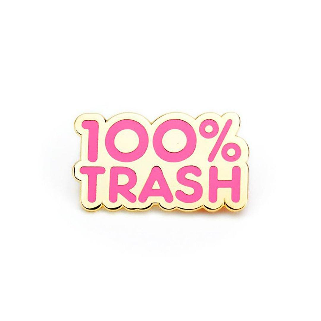 100% Trash (Pink) Enamel Pin by 100% Soft Enamel Pin 100% Soft