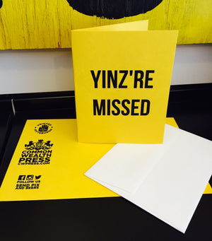 YINZ'RE MISSED Greeting Card