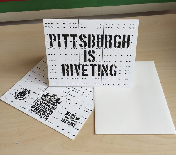 Pittsburgh is Riveting Greeting Card