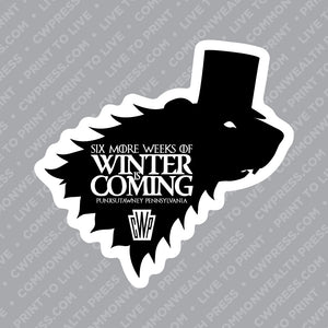 6 More Weeks of Winter is Coming Sticker