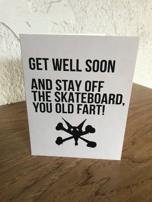 Get Well Soon. And Stay Off the Skateboard... Card
