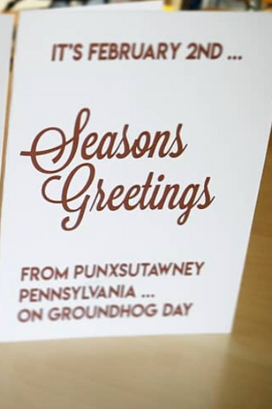 Season Greetings from Punxsy Greeting Card