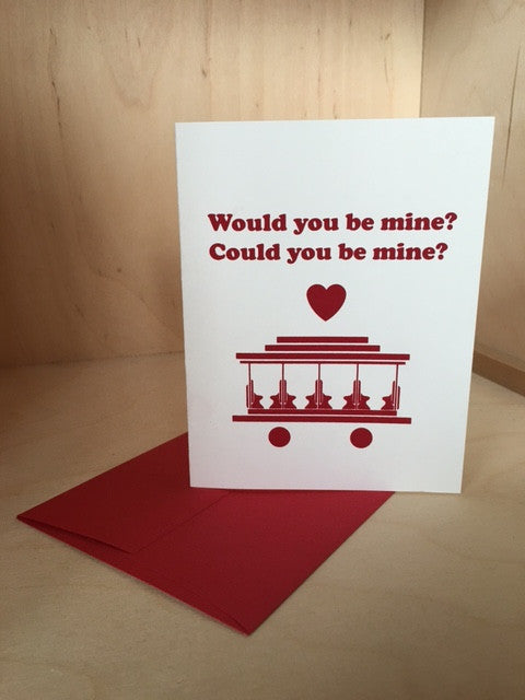 Would You Be Mine? Greeting Card