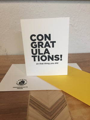 Congratulations On That Thing You Did Card