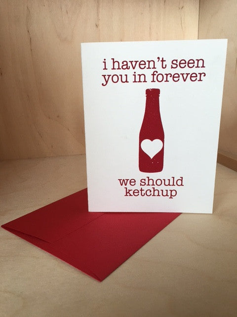 We Should Ketchup Greeting Card