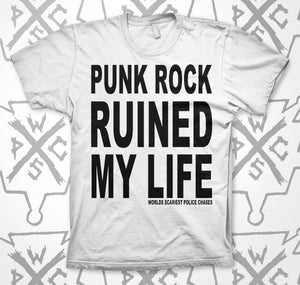Punk Rock Ruined My Life Shirt