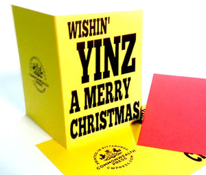 Wishin' Yinz A Merry Christmas Greeting Card