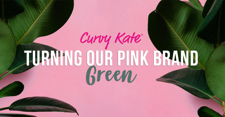 Turning Our Pink Brand Green
