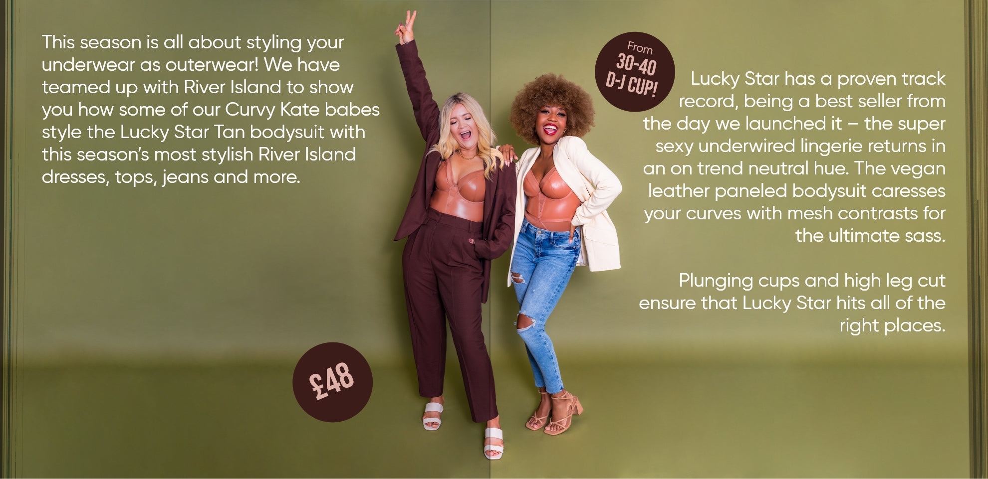From 30-40 D-J cup, £48! This season is all about styling your underwear as outerwear!