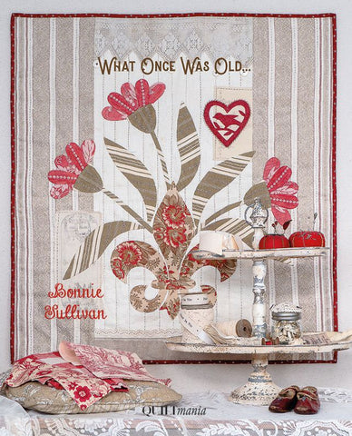 **PREORDER What Once Was Old... book by Bonnie Sullivan