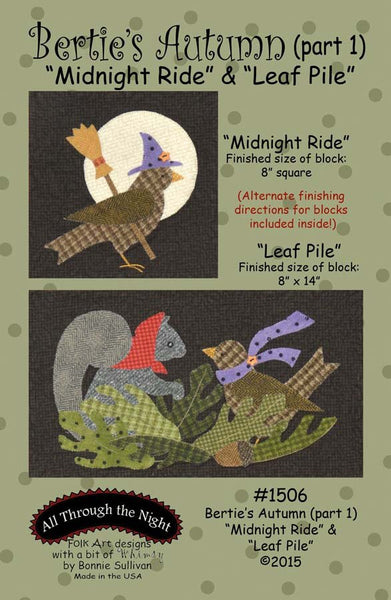 "1506 - Bertie's Autumn ""Midnight Ride"" & ""Leafe Pile"" (part 1)"