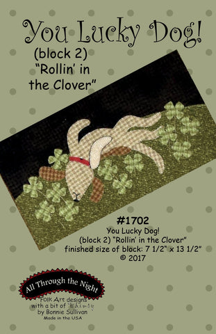 "1702 - You Lucky Dog! ""Rollin' in the Clover"""