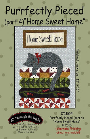 "1504 - Purrfectly Pieced ""Home Sweet Home"" (part 4)"