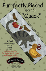 "1505 - Purrfectly Pieced ""Quack"" (part 5)"