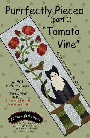 "1501 - Purrfectly Pieced ""Tomato Vine"" (part 1)"